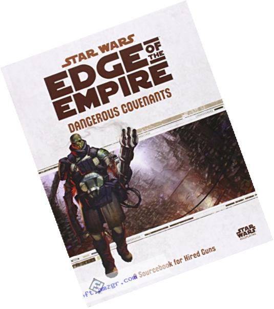 Star Wars Edge Of Empire: Dangerous Covenants