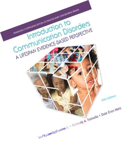 Introduction to Communication Disorders: A Lifespan Evidence-Based Perspective, Enhanced Pearson eText -- Access Card (5th Edition) (Allyn & Beacon Communication Sciences and Disorders)