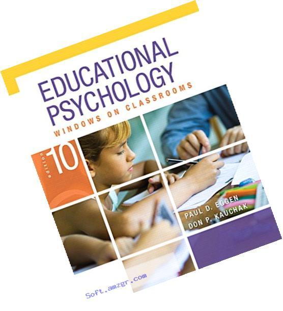 Educational Psychology: Windows on Classrooms, Enhanced Pearson eText -- Access Card (10th Edition)